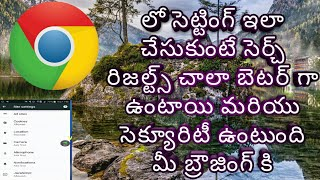 Google Chrome Settings In Telugu for all chrome users | Chrome Settings Telugu |