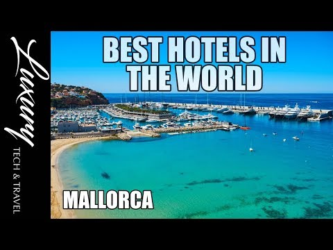 Best Hotels in MALLORCA Spain. Luxury Resorts Majorca Spain