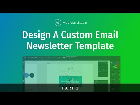Design a Custom Email Newsletter Template  - Part 2