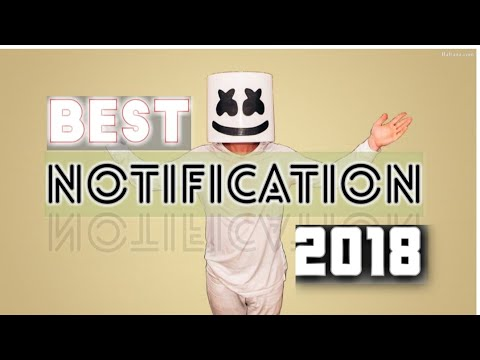 Best Notifications 🔔 Tones 2018+[Download Links]