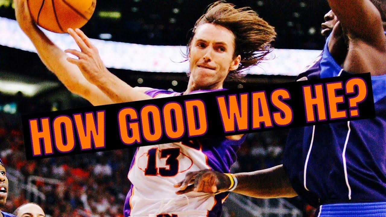 How Good Was Steve Nash REALLY?