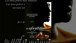 The Unforgettable (L'indimenticabile) - Film Completo Italiano Romantico