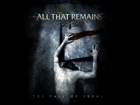 All That Remains - The Fall Of Ideals Full Album