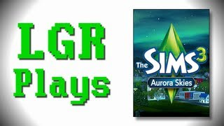 LGR Plays - The Sims 3 [Aurora Skies]