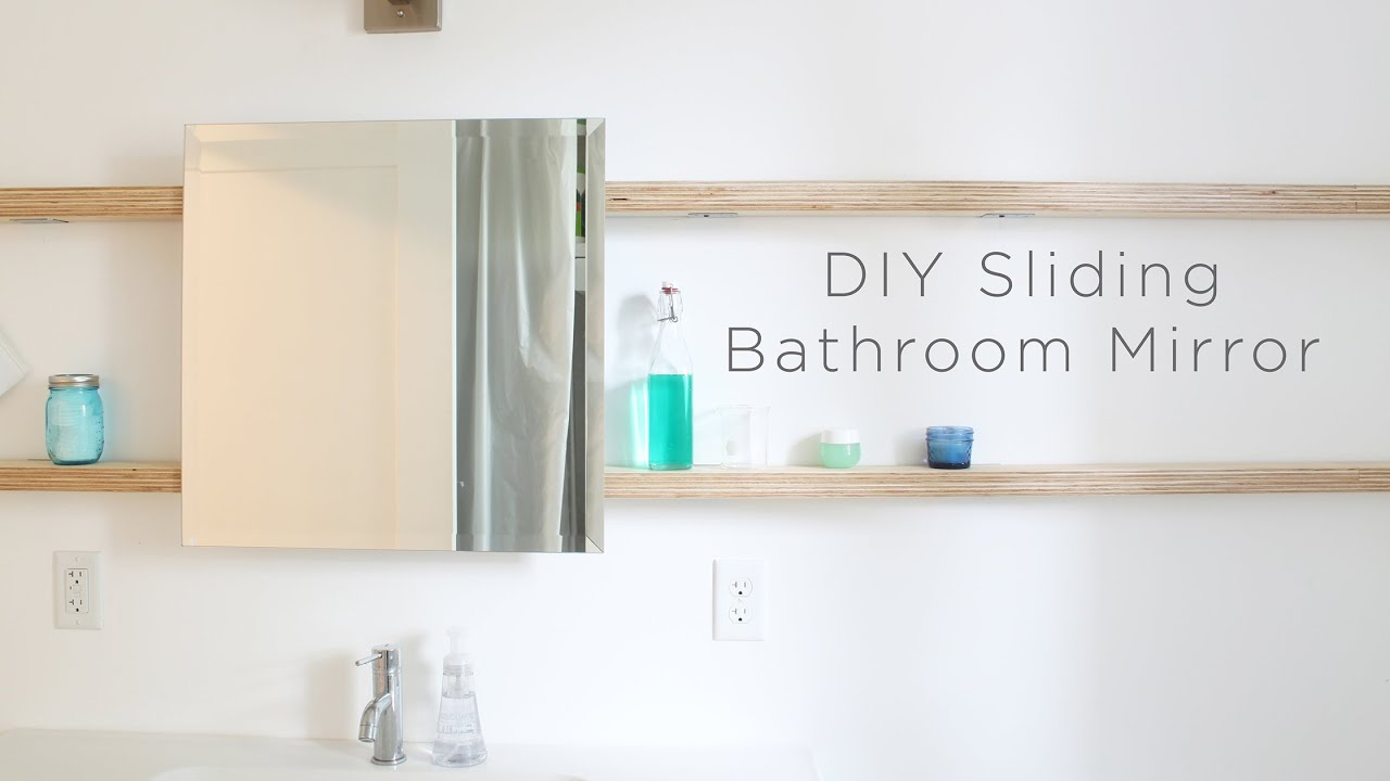 Diy Sliding Bathroom Mirror Youtube