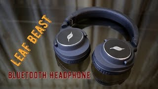 Leaf BEAST review - Wireless Bluetooth Headphones with 30 hours battery life