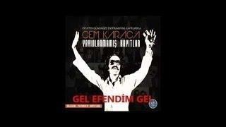Cem Karaca GEL EFENDİM GEL (orijinal kayıtları ve ses kalitesiyle)