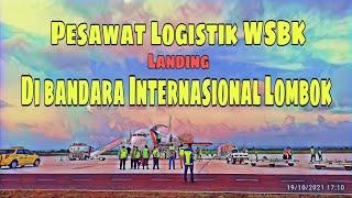 Pesawat Logistik WORLD SUPERBIKE (WSBK) Landing di Bandara Internasional Lombok