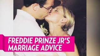 Freddie Prinze Jrs Marriage Advice