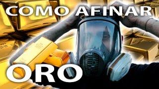 COMO AFINAR ORO (How to refine gold)
