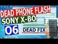Sony x bo o6 unbrick phone flash mp3