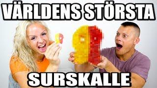 VÄRLDENS STÖRSTA SURSKALLE