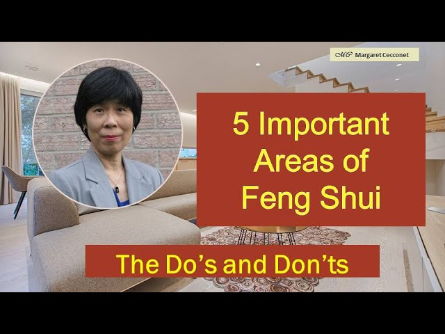 Reviewing the Do's and Don'ts of the 5 Important Areas of Feng Shui