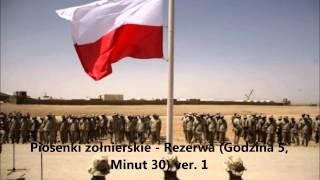Piosenki żołnierskie - Rezerwa Godzina 5, Minut 30) ver 1