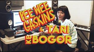 Pee Wee Gaskins TV - Daily Gaskins ke Bogor!