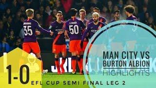 MAN CITY VS BURTON(1-0)EFL CUP HIGHLIGHTS