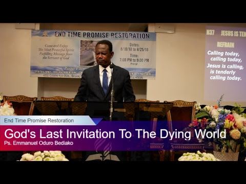 """God's Last Invitation to the Dying World"" Day 6 by Pastor Emmanuel Oduro Bediako"
