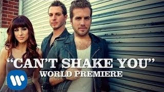 Gloriana - Can't Shake You (Official Video)