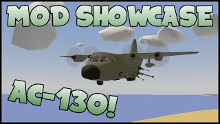 AC-130 Gunship in Unturned!! | UNTURNED Mod Showcase!