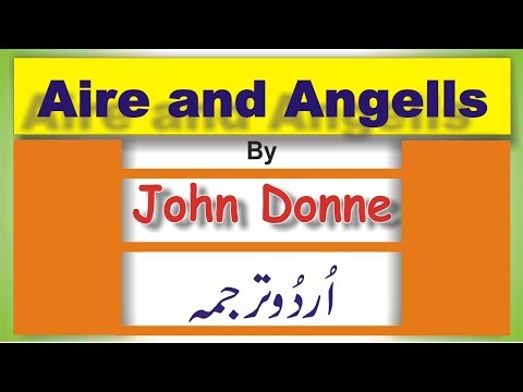 Aire And Angells by John Donne ; M.A. English (Urdu Translation)