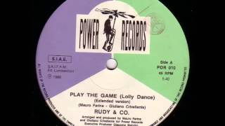 Rudy & Co. - Play The Game (Lolly Dance) - (Extended Version HQ Audio) 1986