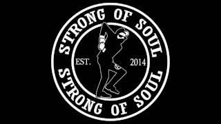 Strong Of Soul - Menantimu (Original Song)