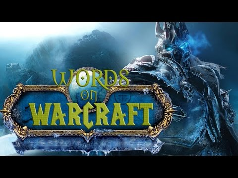 Words On Warcraft Podcast #1 - Power Corrupts!