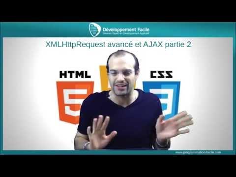 Comment utiliser XMLHttpRequest avance et AJAX - partie 2