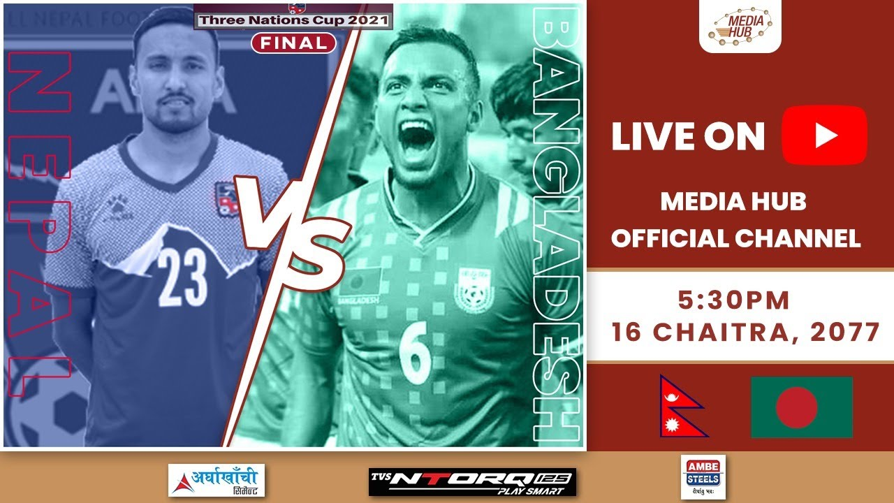 Download Nepal vs Bangladesh - Final || Three Nations Cup 2021 || Football || March 29|| Media Hub Official