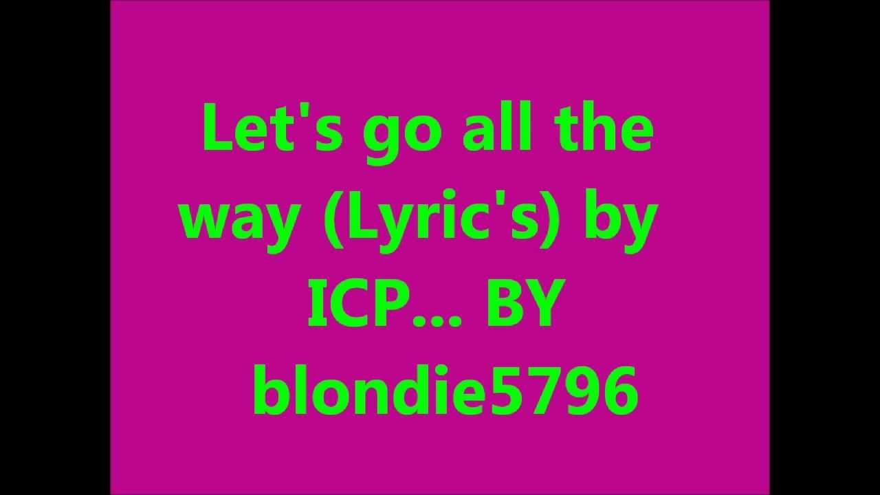 It s all over icp lyrics dating