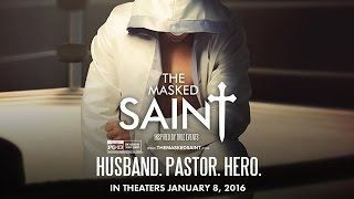 The Masked Saint movie review