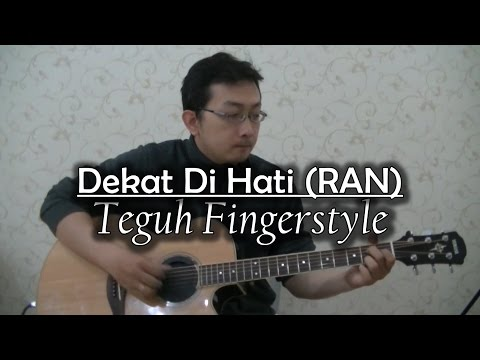 Dekat di hati ku - RAN (Instrumen fingerstyle)