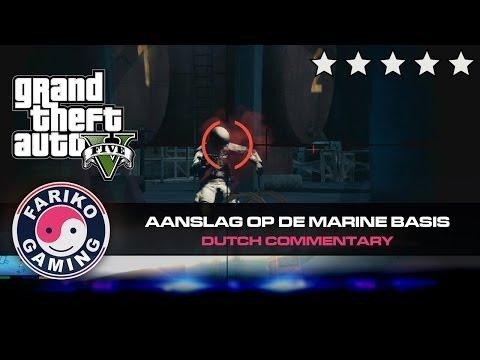 [GTA V] Aanslag op de marine basis (GTA5) - Dutch Commentary