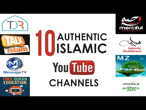 Top 10 Authentic Islamic YouTube Channels