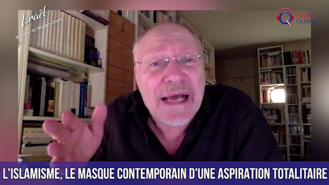 L'Islamisme, le masque contemporain de l'aspiration totalitaire - IMO#106