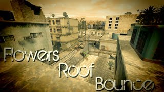 CoD 4 - Strike Flowers Roof Bounce Tutorial