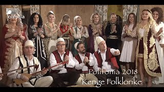 Polifonia 2018 Kenge Folklorike & Parodi
