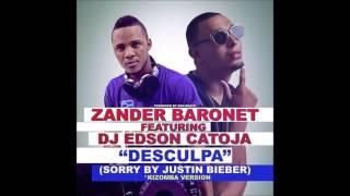 Zander Baronet Feat. DJ Edson catoja - Desculpa (Sorry by Justin Bieber) (Audio)