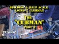 half scale lotus 7 The cubman ep3