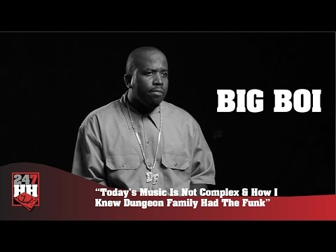 Big Boi - Knew We Had Funk Working With The Dungeon Family (247HH Archives)