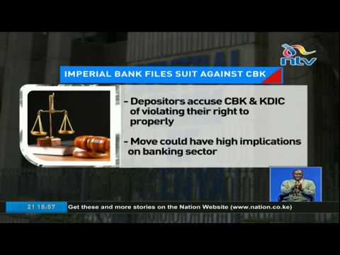 Imperial Bank depositors file Ksh 100bn class action suit against CBK