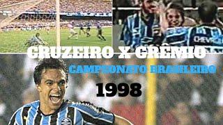 CRUZEIRO 0 X 2 GRÊMIO (1998)