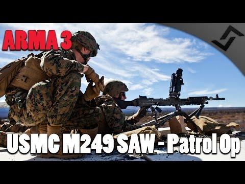 ARMA 3 - USMC M249 SAW Gunner - Patrol Op
