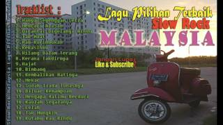 Gambar cover Slow Rock Malaysia Lagu Pilihan Terbaik Tahun Ini | Best Choice - Lagu Malaysia Terlaris