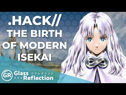 .Hack: The Birth Of Modern Isekai