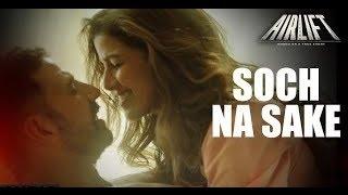 'Soch Na Sake' Full Song Review   Airlift   Akshay Kumar & Nimrat Kaur   Funtanatan