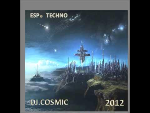 ESP.TECHNO DJ,COSMIC