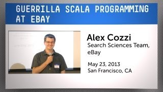 Guerilla Scala Programming at eBay