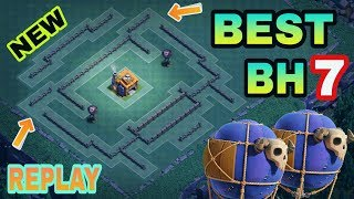 BUILDER HALL 7 (BH7) BEST BASE DESIGN WITH REPLAY PROOF | BH7 TOP TROPHY BASE | CLASH OF CLANS