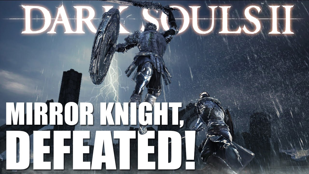 Dark souls 2 ps3 gameplay defeating the mirror knight for Mirror knight